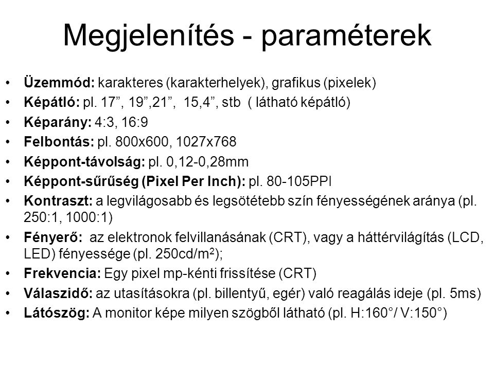 Megjelenítés - paraméterek