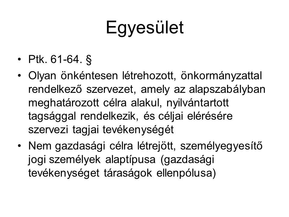 Egyesület Ptk. 61-64. §