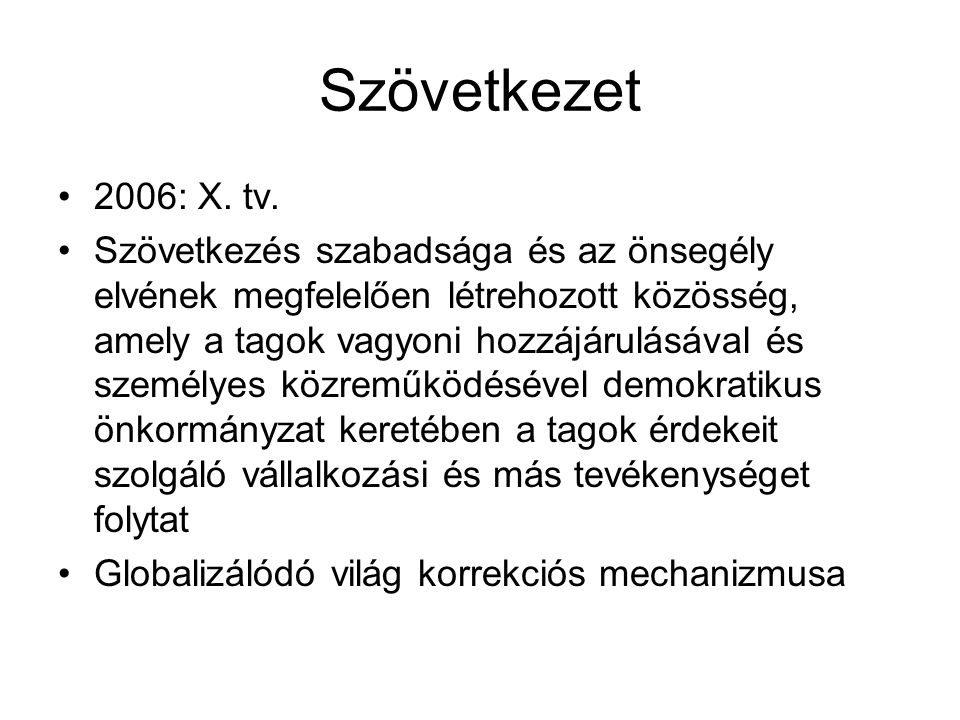 Szövetkezet 2006: X. tv.