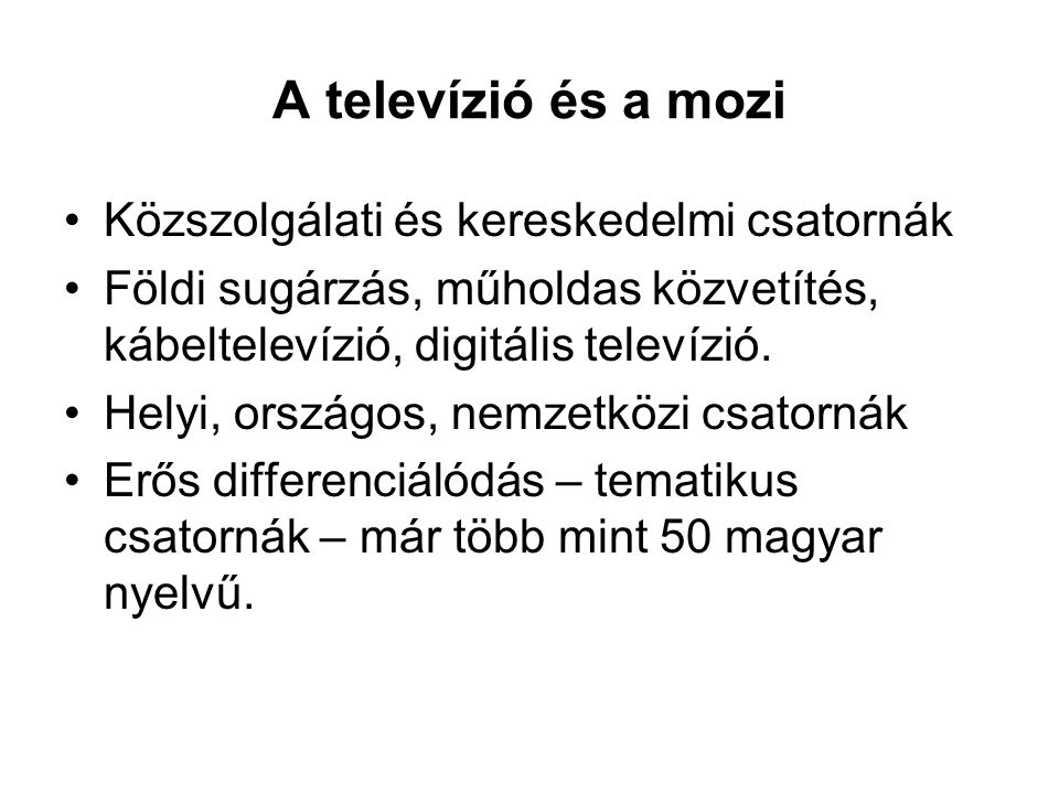 A televízió és a mozi Közszolgálati és kereskedelmi csatornák