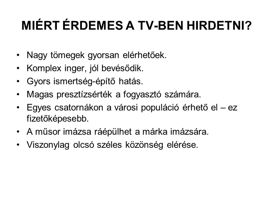 MIÉRT ÉRDEMES A TV-BEN HIRDETNI