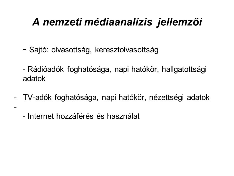 A nemzeti médiaanalízis jellemzői