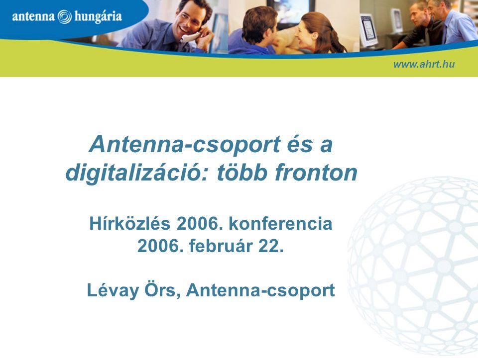 Antenna-csoport és a digitalizáció: több fronton