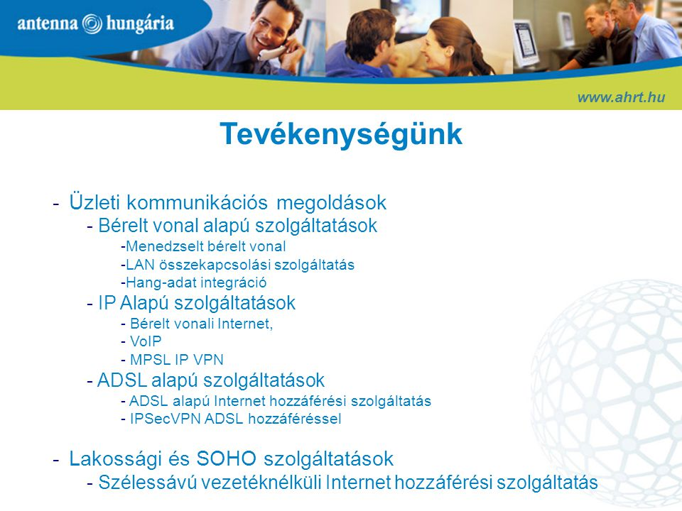 Tevékenységünk Üzleti kommunikációs megoldások