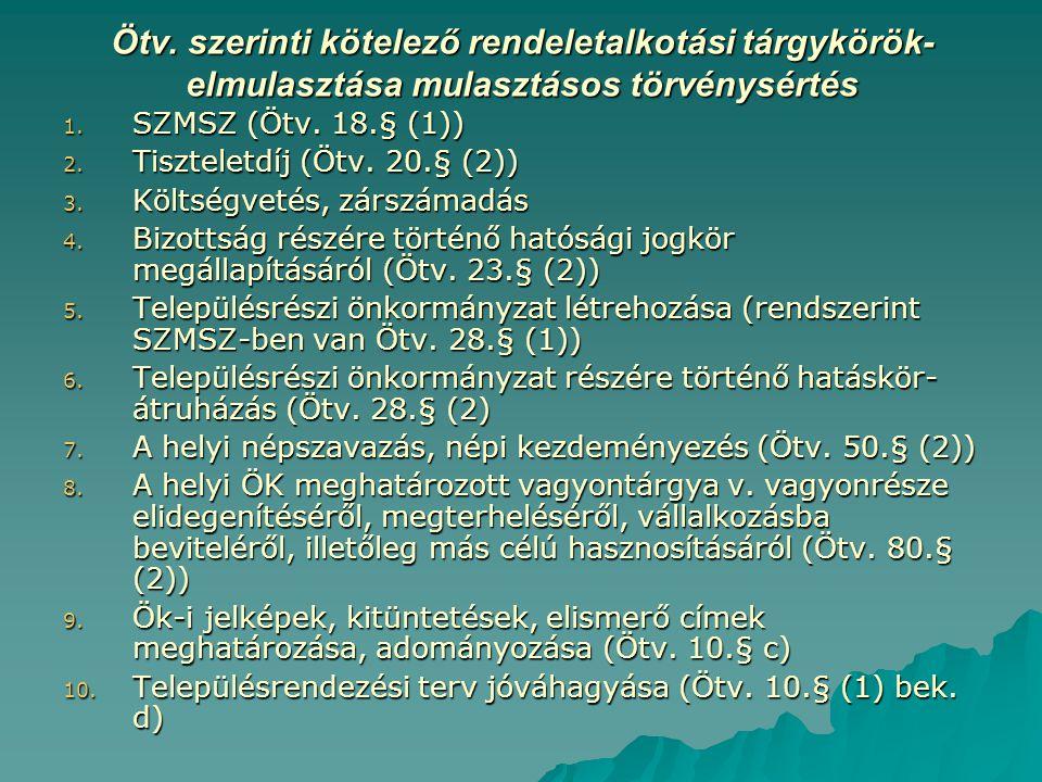 Ötv. szerinti kötelező rendeletalkotási tárgykörök- elmulasztása mulasztásos törvénysértés