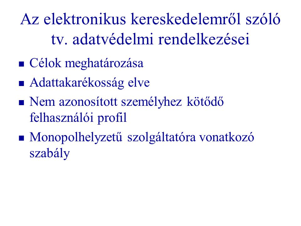 Az elektronikus kereskedelemről szóló tv. adatvédelmi rendelkezései
