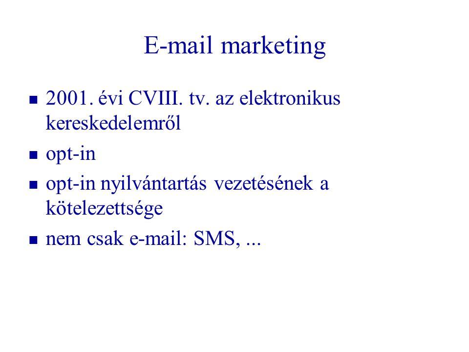 E-mail marketing 2001. évi CVIII. tv. az elektronikus kereskedelemről
