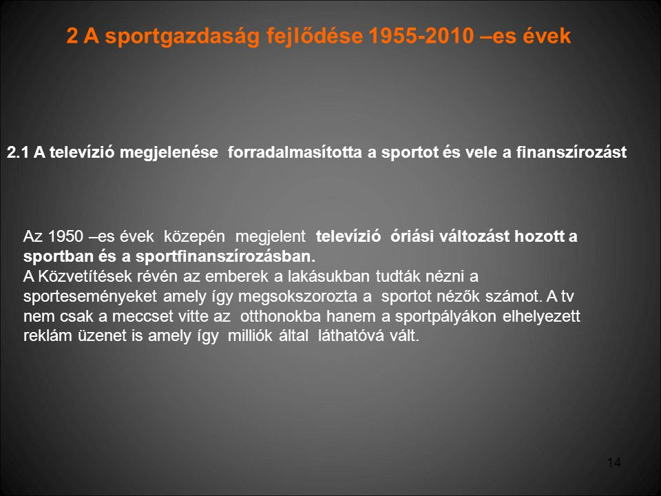 2 A sportgazdaság fejlődése 1955-2010 –es évek