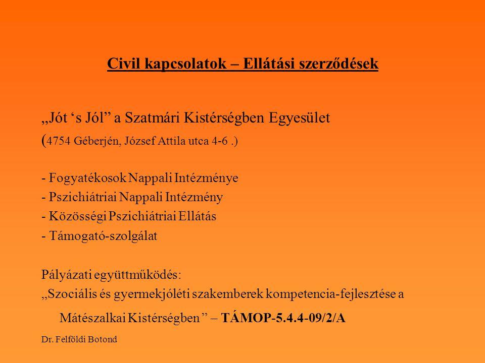 Civil kapcsolatok – Ellátási szerződések