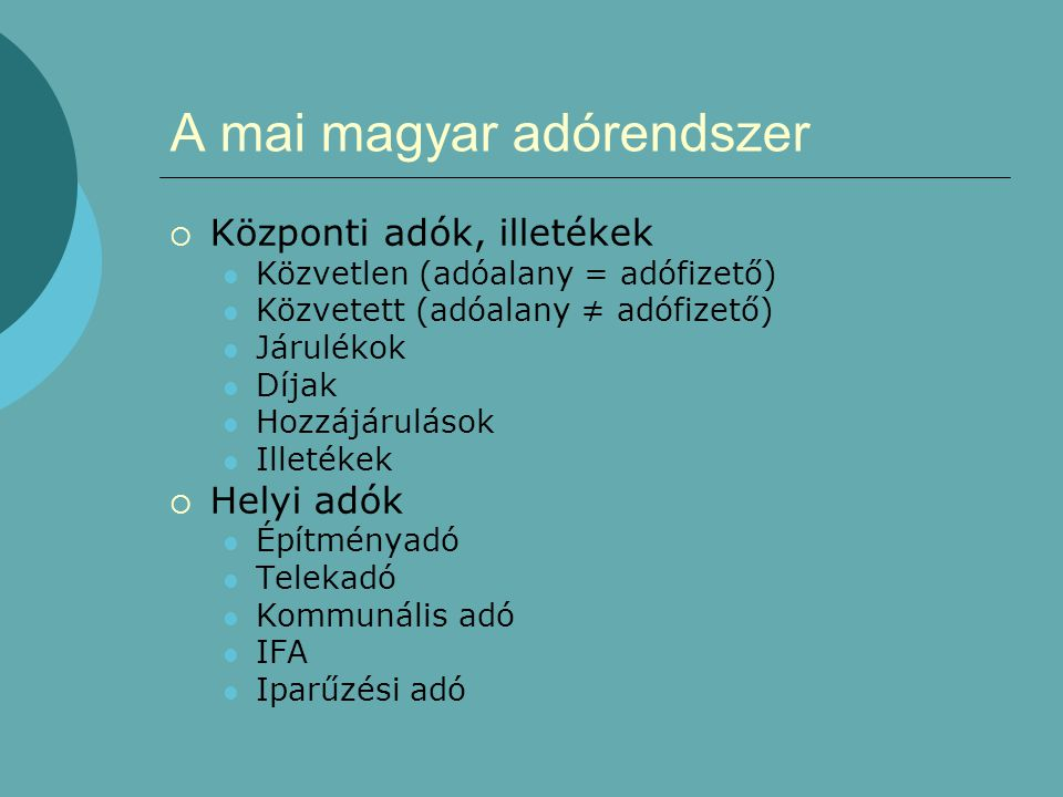 A mai magyar adórendszer
