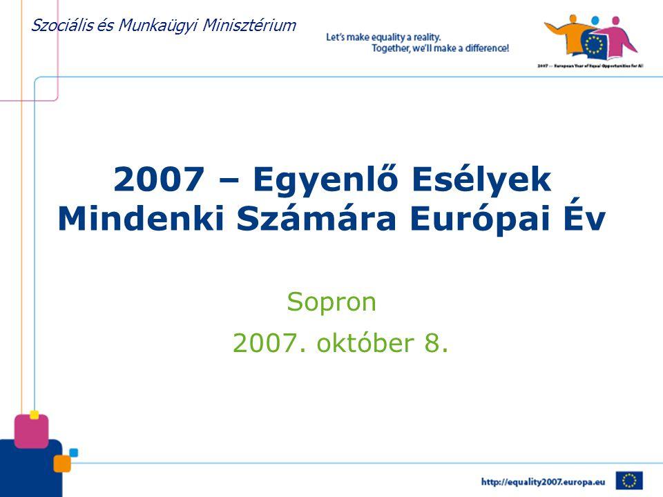 2007 – Egyenlő Esélyek Mindenki Számára Európai Év