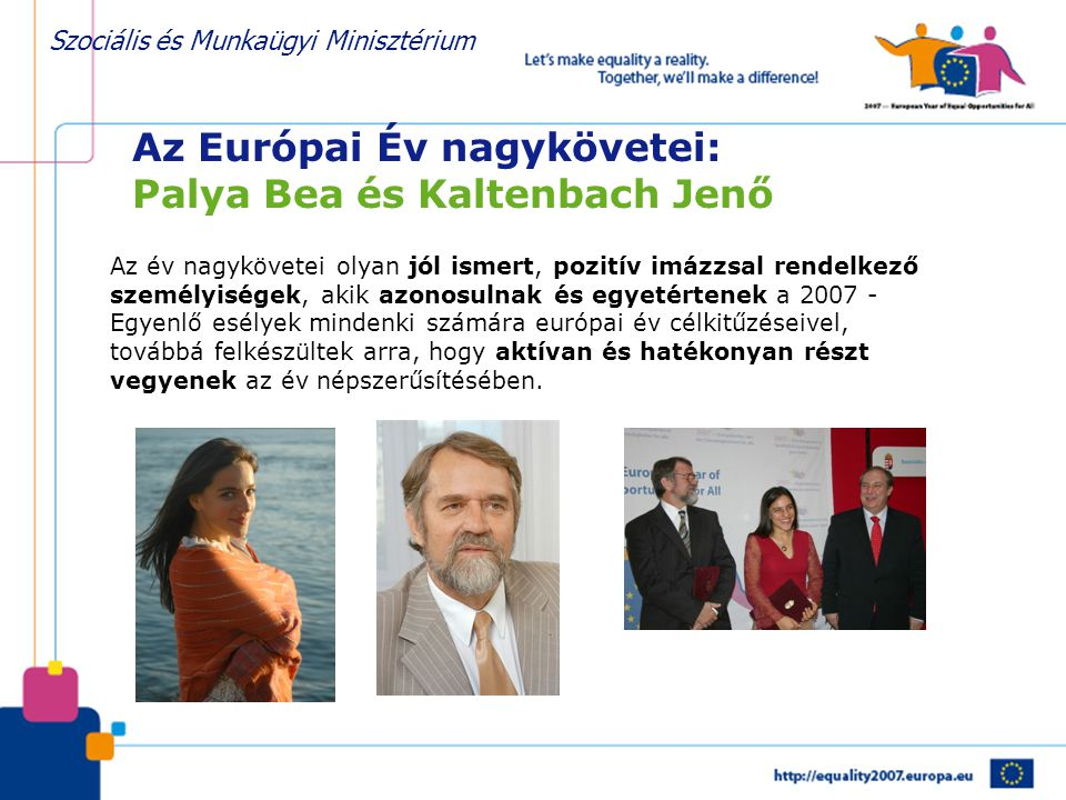Az Európai Év nagykövetei: Palya Bea és Kaltenbach Jenő