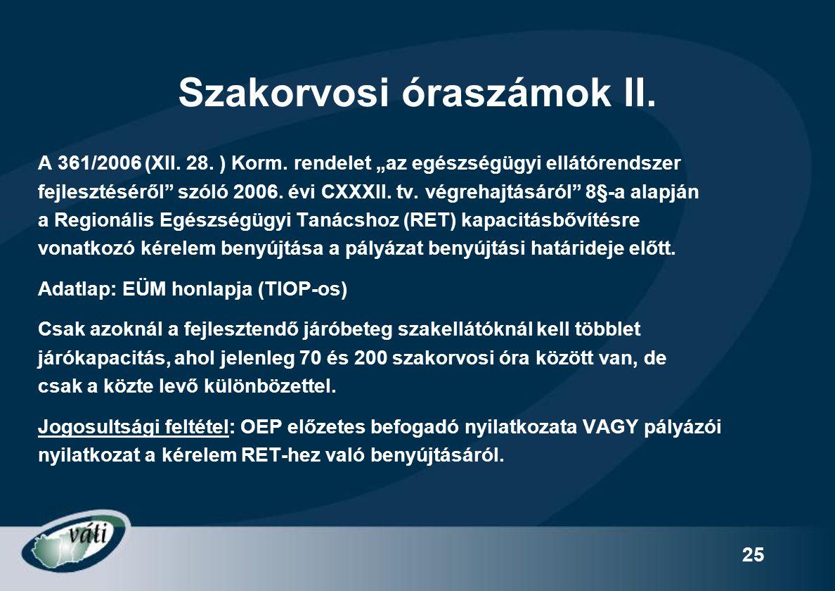 Szakorvosi óraszámok II.