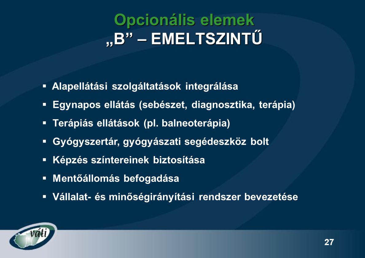 """Opcionális elemek """"B – EMELTSZINTŰ"""