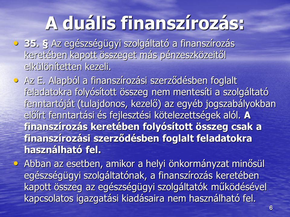 A duális finanszírozás: