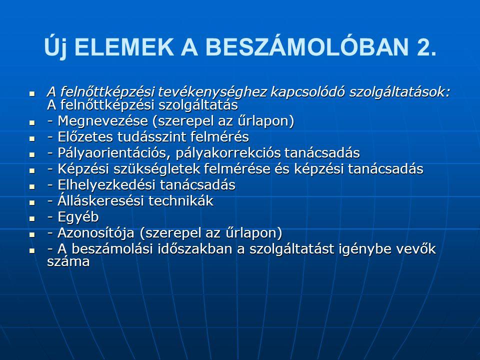 Új ELEMEK A BESZÁMOLÓBAN 2.
