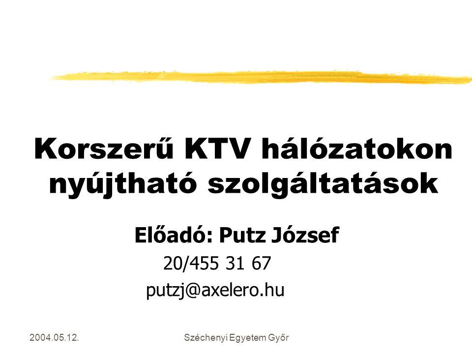 Korszerű KTV hálózatokon nyújtható szolgáltatások