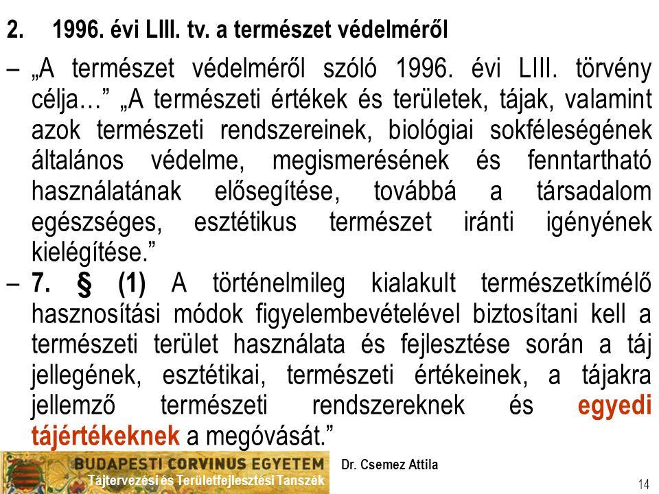 2. 1996. évi LIII. tv. a természet védelméről