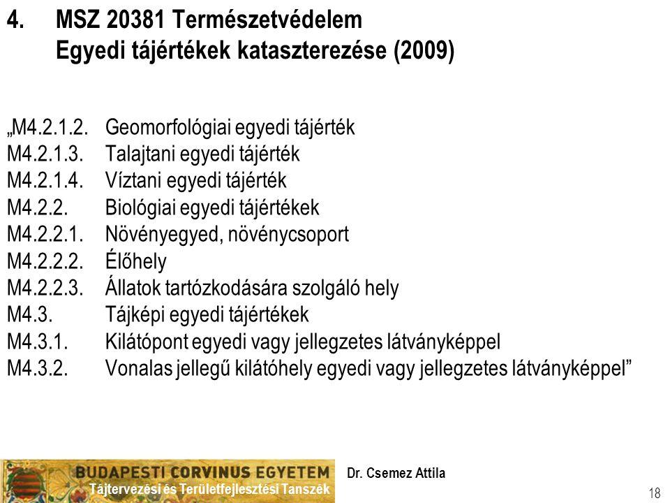 MSZ 20381 Természetvédelem Egyedi tájértékek kataszterezése (2009)