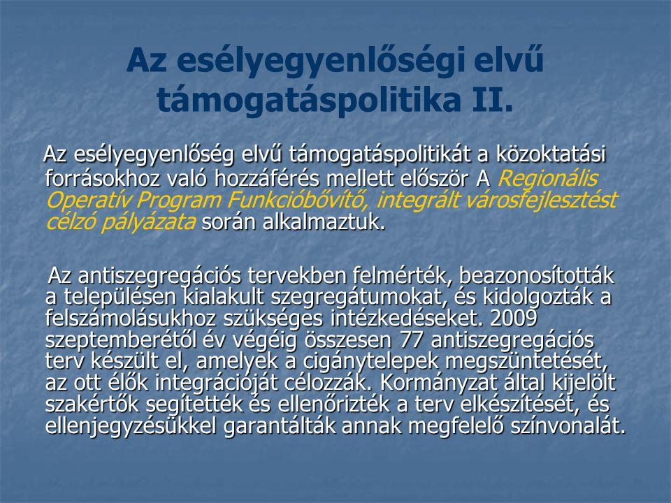 Az esélyegyenlőségi elvű támogatáspolitika II.