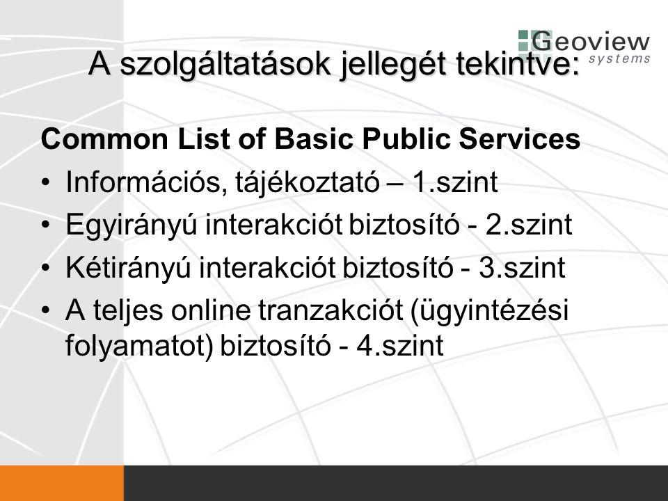 A szolgáltatások jellegét tekintve:
