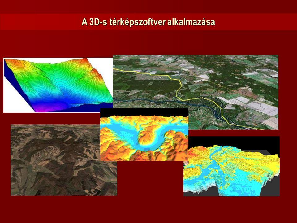 A 3D-s térképszoftver alkalmazása