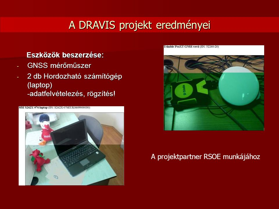 A DRAVIS projekt eredményei