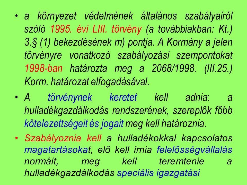 a környezet védelmének általános szabályairól szóló 1995. évi LIII