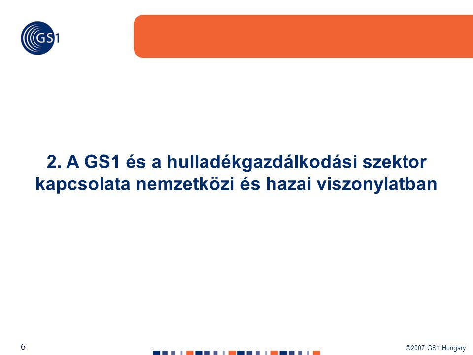 2. A GS1 és a hulladékgazdálkodási szektor kapcsolata nemzetközi és hazai viszonylatban