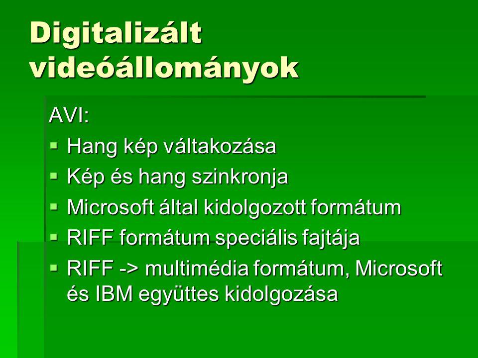 Digitalizált videóállományok