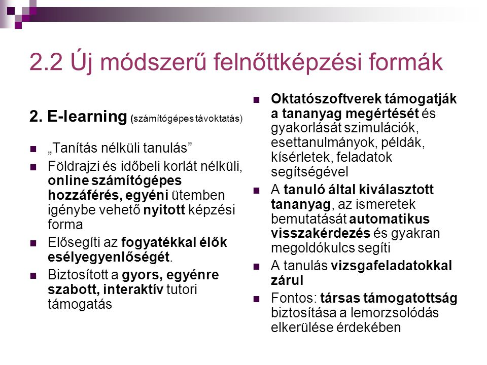2.2 Új módszerű felnőttképzési formák