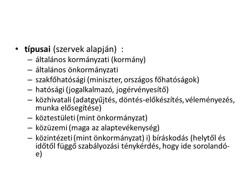 típusai (szervek alapján) :