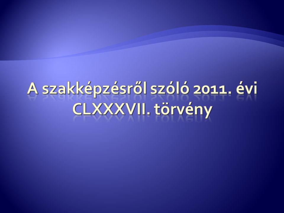 A szakképzésről szóló 2011. évi CLXXXVII. törvény