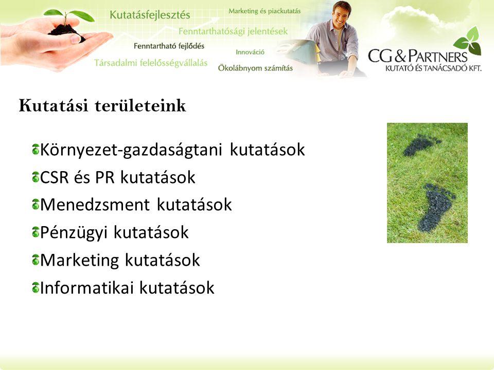 Kutatási területeink Környezet-gazdaságtani kutatások. CSR és PR kutatások. Menedzsment kutatások.