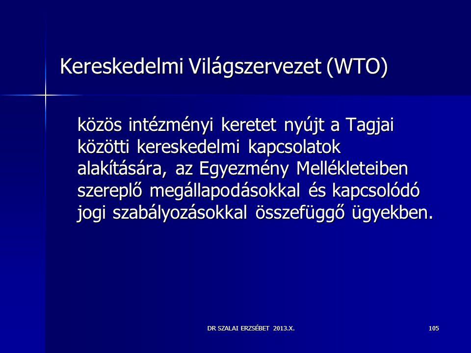 Kereskedelmi Világszervezet (WTO)