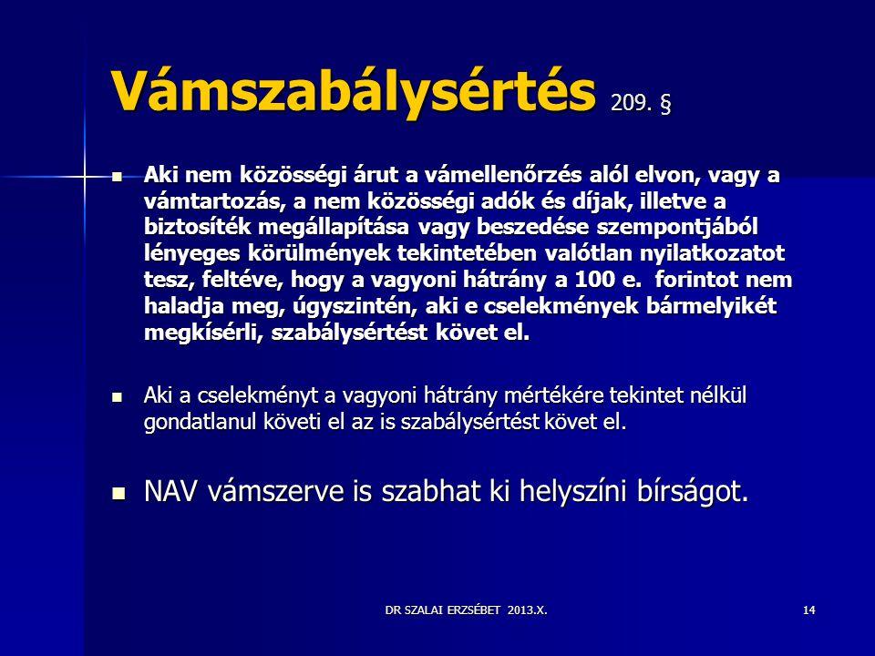 Vámszabálysértés 209. §