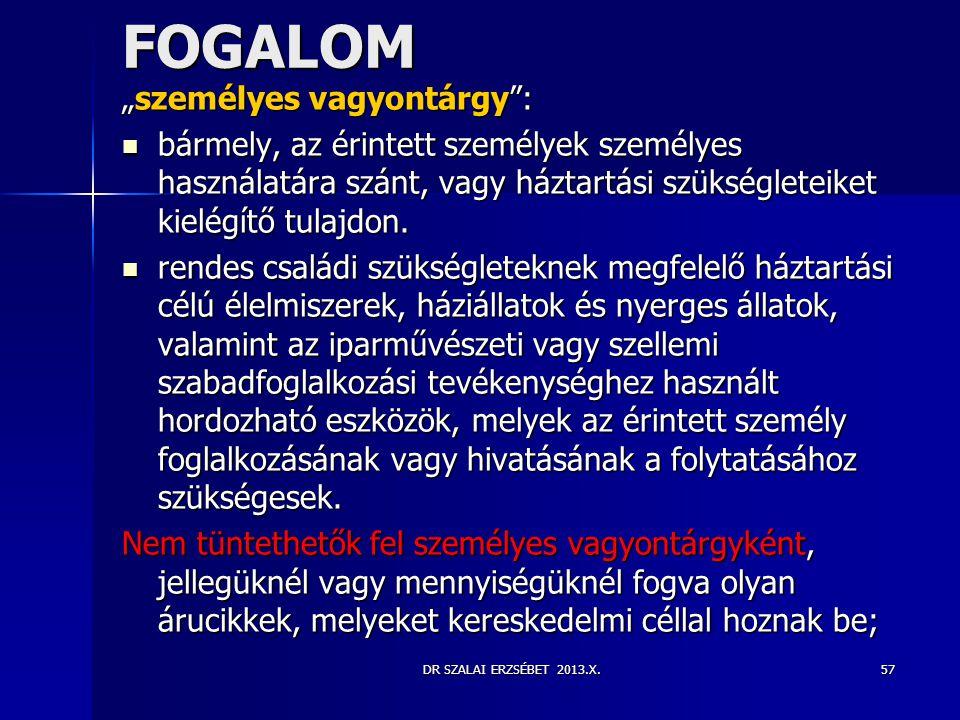 """FOGALOM """"személyes vagyontárgy :"""