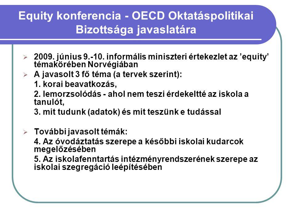 Equity konferencia - OECD Oktatáspolitikai Bizottsága javaslatára