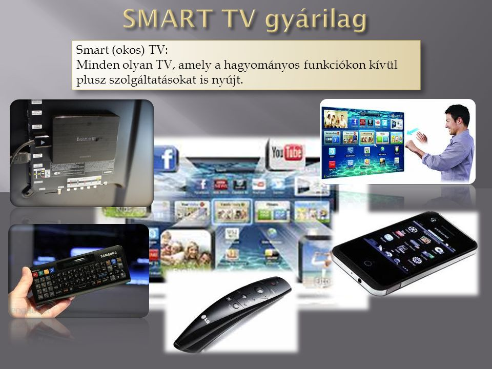 SMART TV gyárilag Smart (okos) TV:
