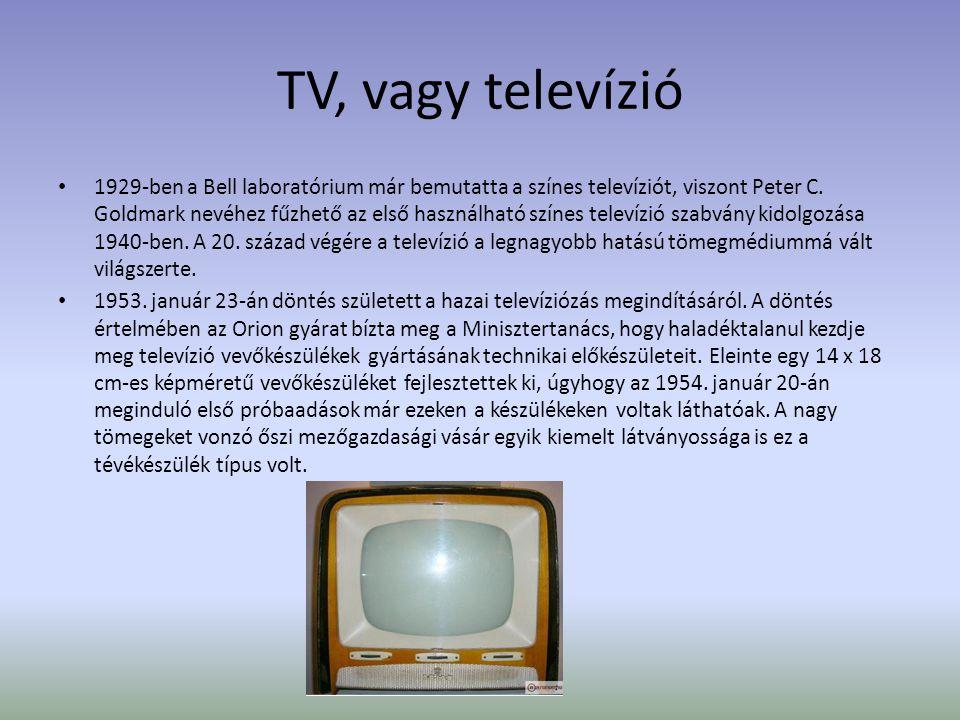 TV, vagy televízió