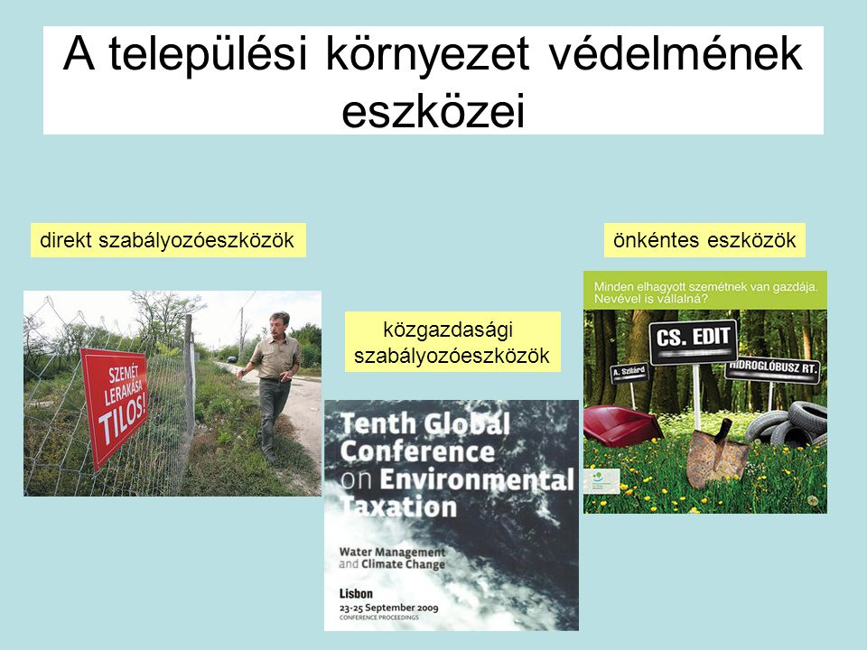 A települési környezet védelmének eszközei