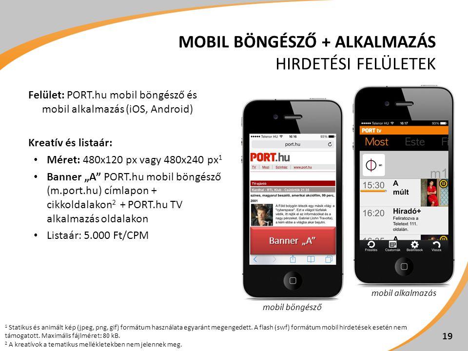 Mobil böngésző + alkalmazás hirdetési felületek