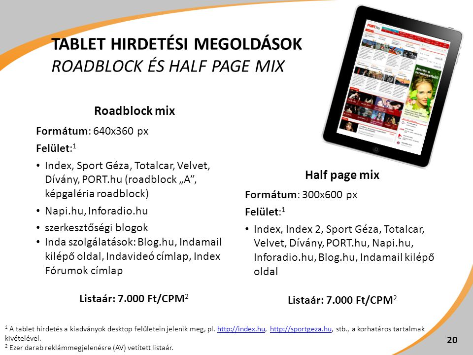 Tablet hirdetési megoldások roadblock és half page mix