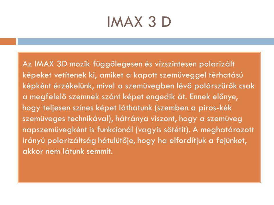 IMAX 3 D