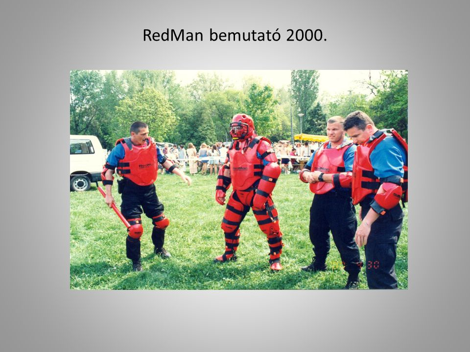 RedMan bemutató 2000.