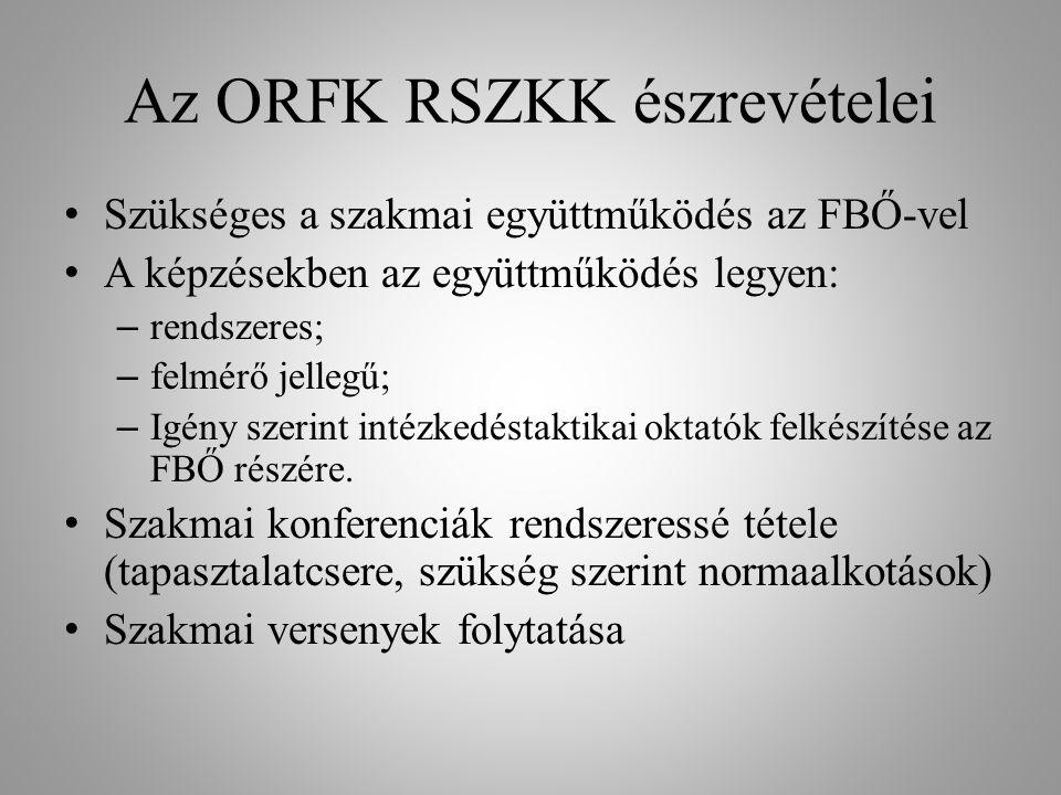 Az ORFK RSZKK észrevételei