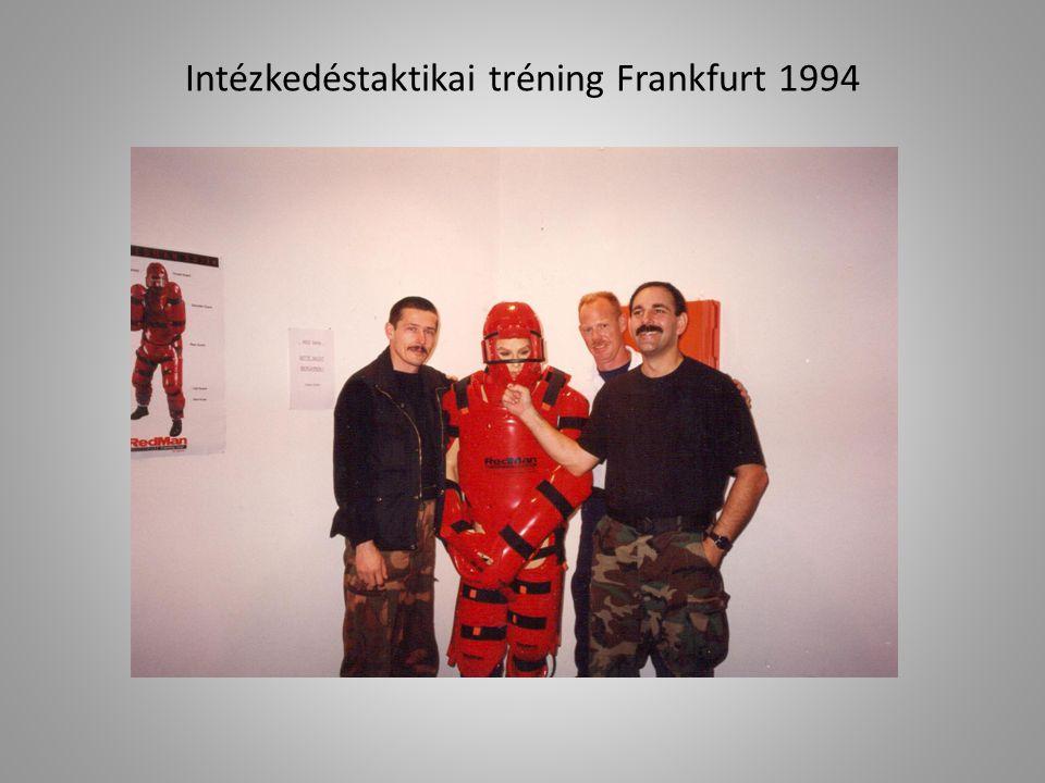 Intézkedéstaktikai tréning Frankfurt 1994