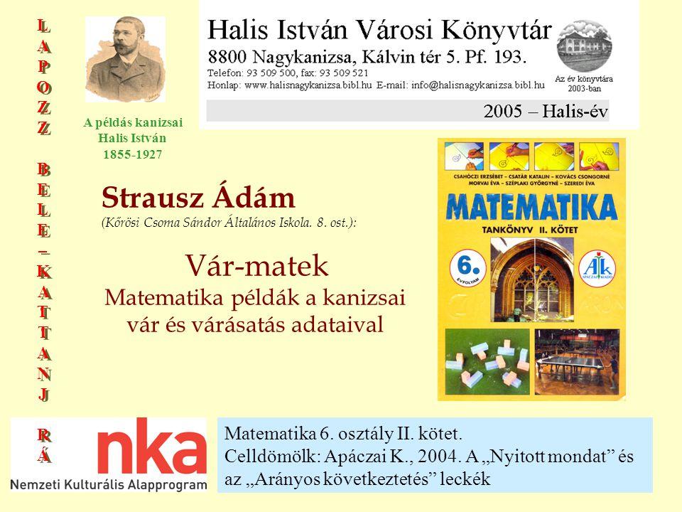 Matematika példák a kanizsai vár és várásatás adataival