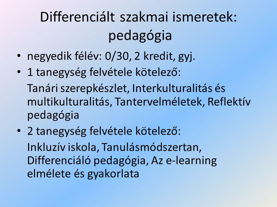 Differenciált szakmai ismeretek: pedagógia