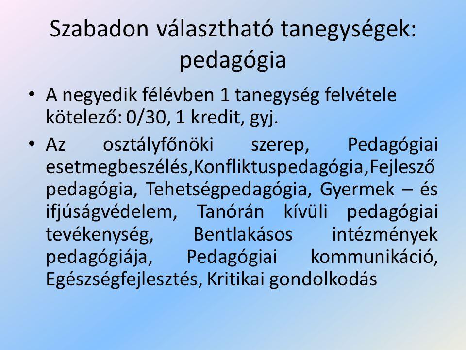 Szabadon választható tanegységek: pedagógia